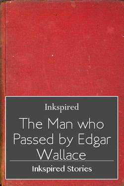The Man who Passed by Edgar Wallace
