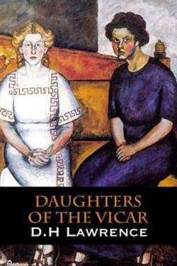 Daughters of the Vicar by David Herbert Lawrence