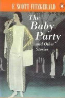 The Baby Party by Francis Scott Fitzgerald