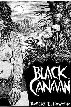 Black Canaan by Robert Ervin Howard