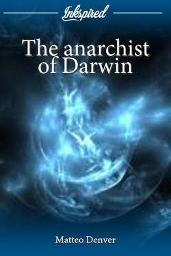 The anarchist of Darwin