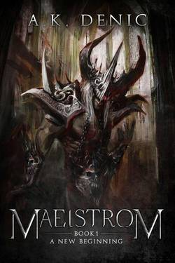 Maelstrom book 1 - A new beginning