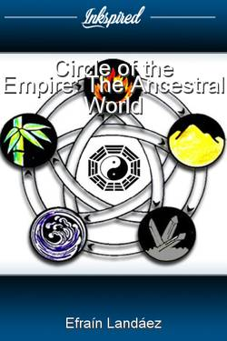 Circle of the Empire: The Ancestral World
