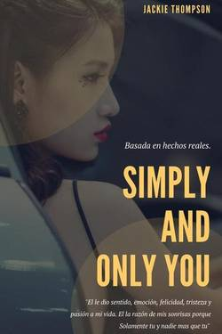 Simply and only you.