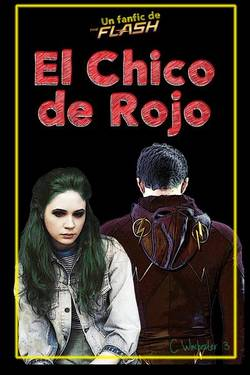 El Chico de Rojo [The Flash Fanfiction]