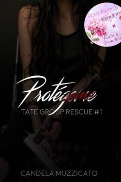 Protégeme {Tate Group Rescue #1}