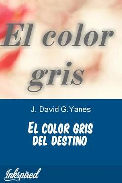 El color gris del destino