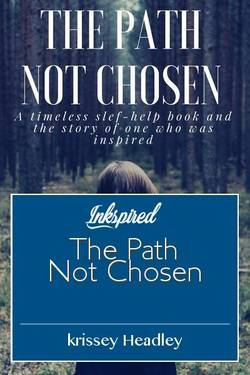 The Path Not Chosen