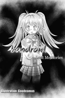 Bandroid Lost Memories