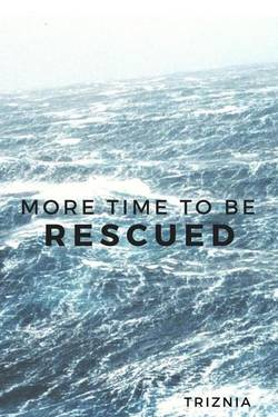 More time to be rescued