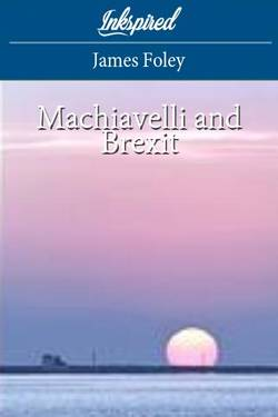 Machiavelli and Brexit