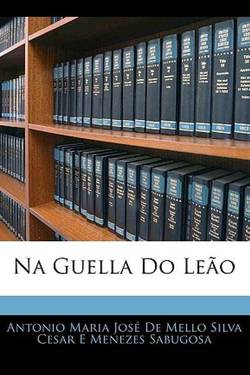 NA GUELLA DO LEÃO