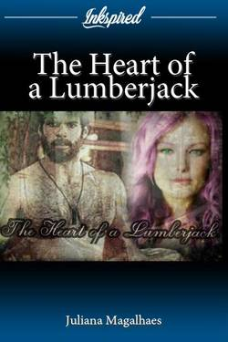 The Heart of a Lumberjack