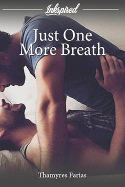 Just One More Breath