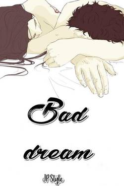 Bad Dream