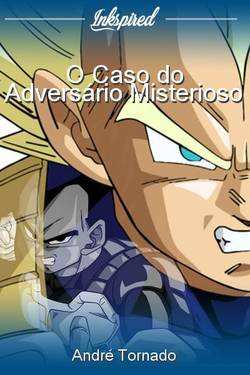 O Caso do Adversário Misterioso