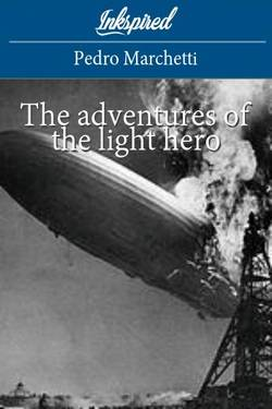 The adventures of the light hero