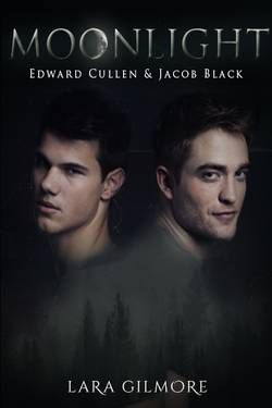 Moonlight - Edward Cullen & Jacob Black