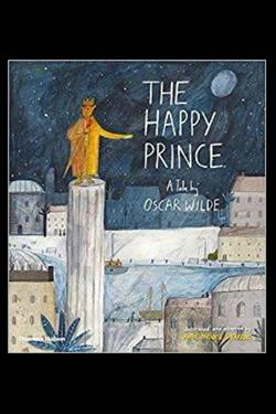 The Happy Prince. By Oscar Wilde