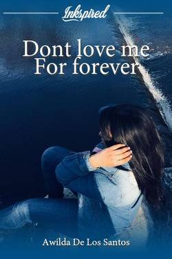 Dont love me For forever
