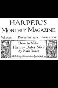 How to Make History Dates Stick. By Mark Twain