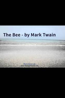 The Bee. By Mark Twain