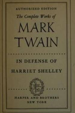 In Defense of Harriet Shelley. By Mark Twain