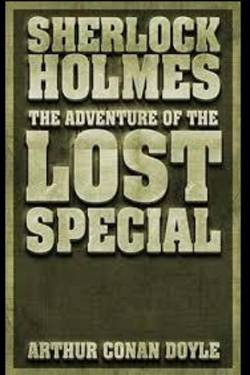 The Lost Special. By Arthur Conan Doyle