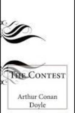 The Contest By Arthur Conan Doyle