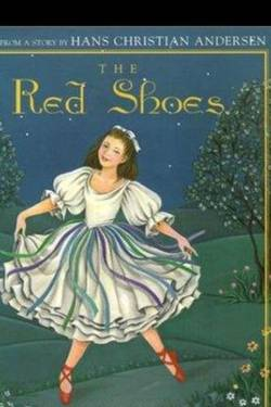 The Red Shoes. By Hans Christian Andersen