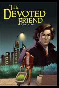 The Devoted Friend. By Oscar Wilde