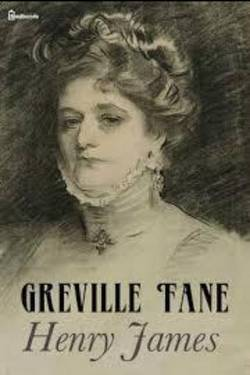 Greville Fane By Henry James