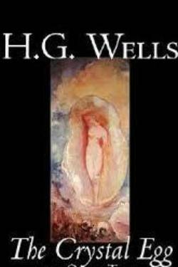 The Crystal Egg By H. G. Wells