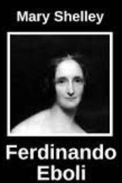 Ferdinando Eboli by Mary Shelley