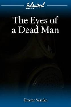 The Eyes of a Dead Man