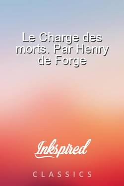 Le Charge des morts. Par Henry de Forge