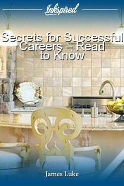 Secrets for Successful Careers – Read to Know