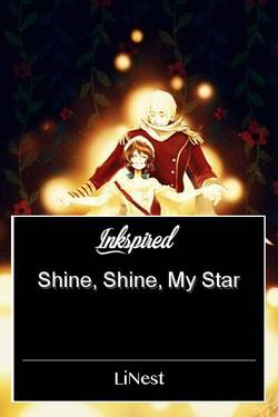 Shine, Shine, My Star