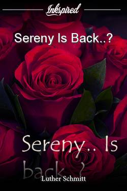 Sereny Is Back..?