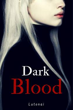 Dark Blood I
