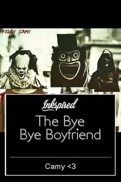 The Bye Bye Boyfriend