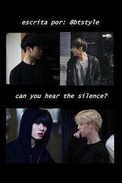 Can you hear the silence?