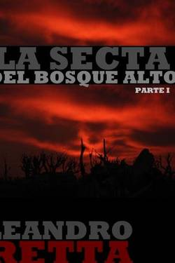 Inexorable I - La Secta del Bosque Alto