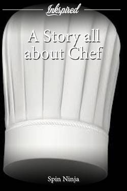 A Story all about Chef