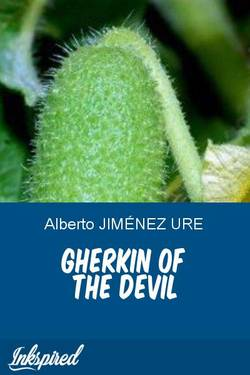 GHERKIN OF THE DEVIL
