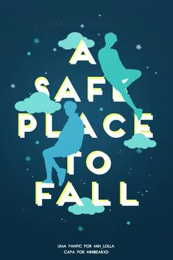 A Safe Place to Fall