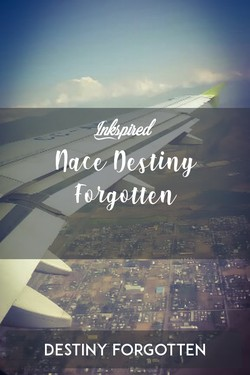Nace Destiny Forgotten