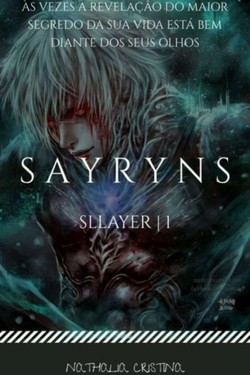 Sayryns - Saga Sllayer |1|