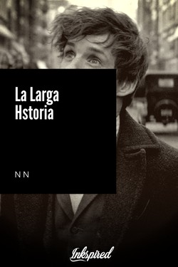 La Larga Hstoria