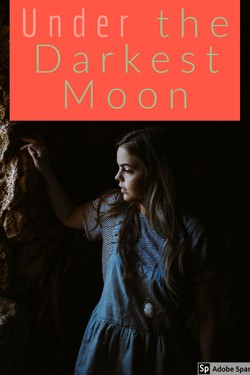 Under the Darkest Moon